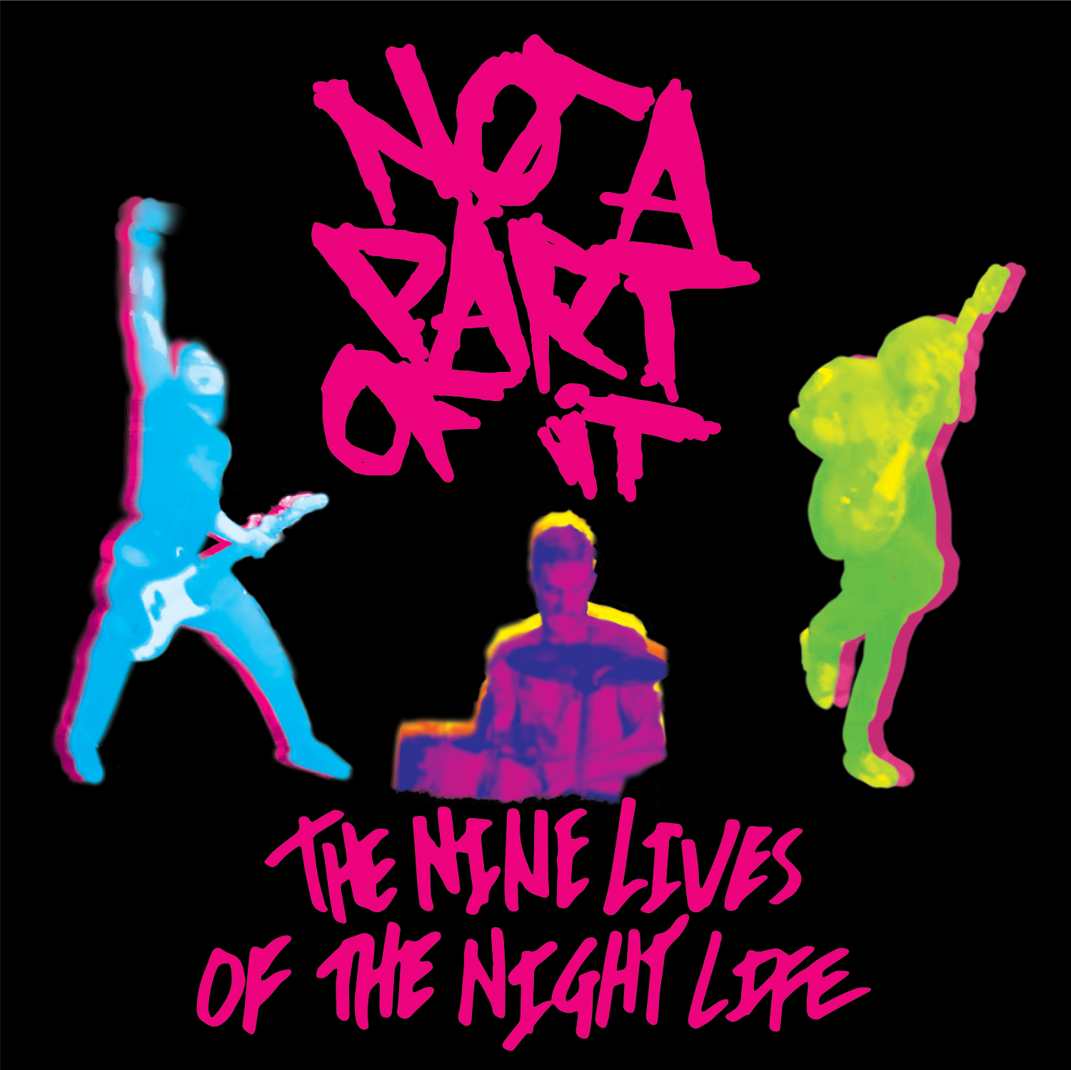 The Nine Lives Of The Night Life